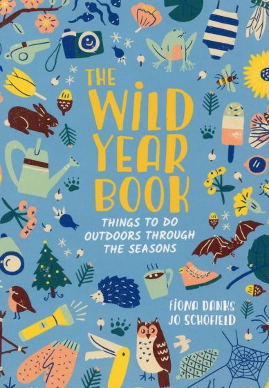 Wild Year Book (The): Things to Do Outdoors through the Seasons
