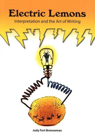 Electric Lemons: Interpretation and the Art of Writing