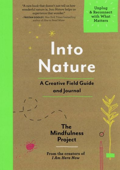 Into Nature: A Creative Field Guide and Journal
