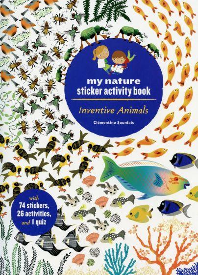 Inventive Animals (My Nature Sticker Activity Book Series)