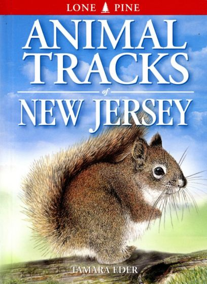 Animal Tracks: New Jersey (Lone Pine Tracking Guide)
