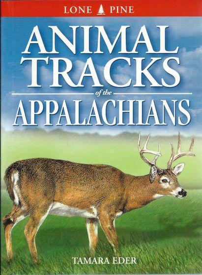 Animal Tracks: Appalachians (Lone Pine Tracking Guide)