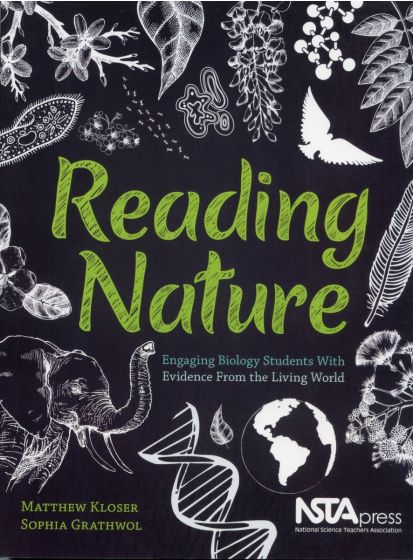 Reading Nature: Engaging Biology Students with Evidence from the Living World