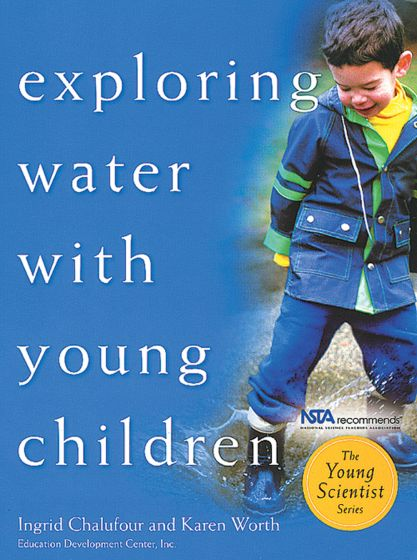 Exploring Water With Young Children (Teacher'S Guide)