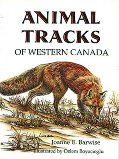 Animal Tracks: Western Canada (Lone Pine Tracking Guide)