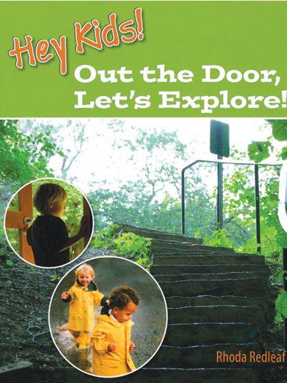 Hey Kids! Out The Door