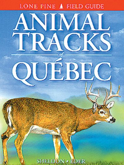 Animal Tracks: Quebec (Lone Pine Tracking Guide)