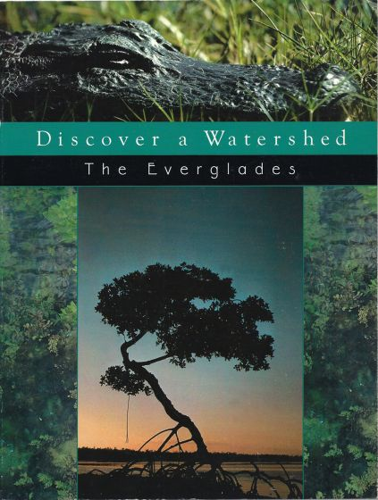 Discover A Watershed: The Everglades
