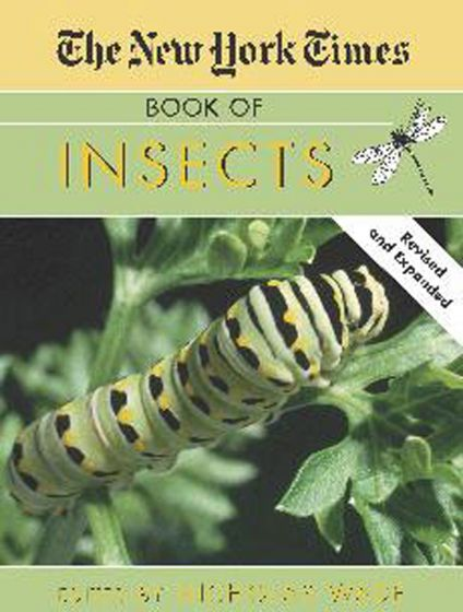 New York Times Book Of Insects (The)