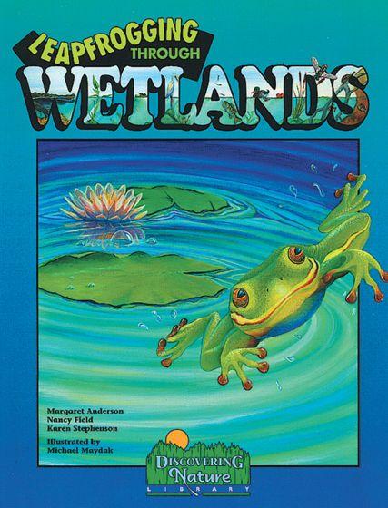 Leapfrogging Through Wetlands