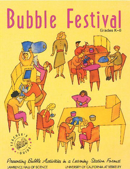 Bubble Festival:  A Guide To Presenting Bubble Activities In A Learning Station Format (Gems)