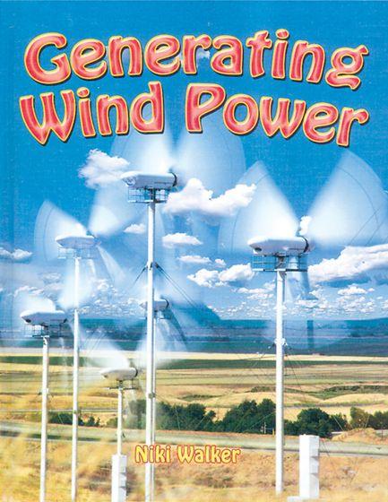 Generating Wind Power (Green Revolution Series)
