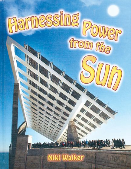 Harnessing Power From The Sun (Green Revolution Series)