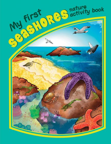 My First Seashores Nature Activity Book.