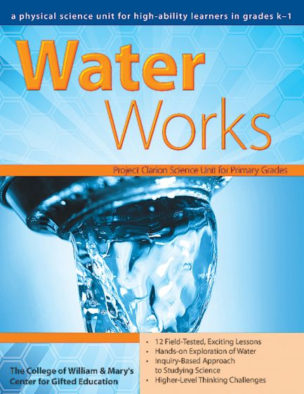 Water Works: A Physical Science Unit For High-Ability Learners In Grades K–1