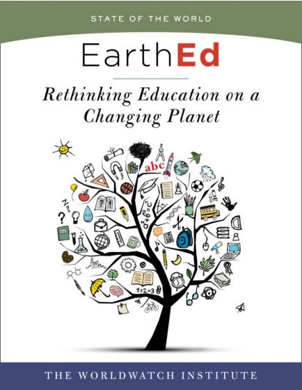 EarthEd: Rethinking Education on a Changing Planet