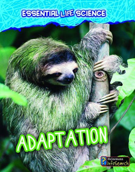 Adaptation (Essential Life Science Series)