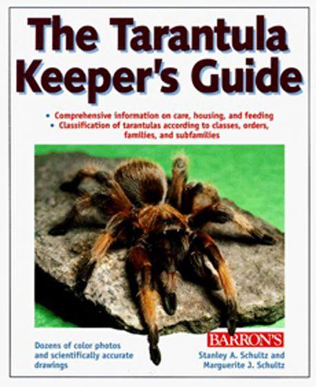 Tarantula Keeper'S Guide (The)