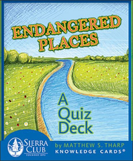 Endangered Places Knowledge Cards