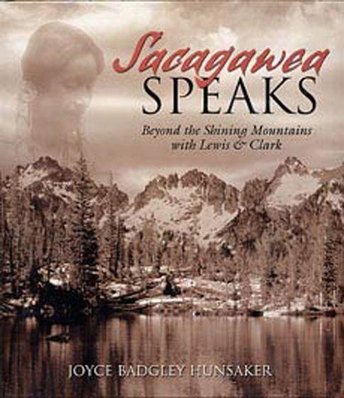Sacagawea Speaks