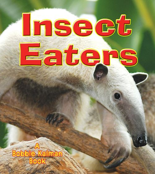 Insect Eaters (Big Science Ideas Series)