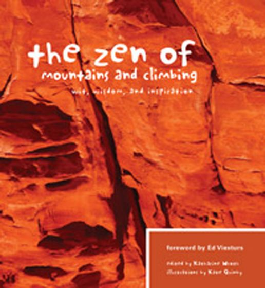 Zen Of Mountains And Climbing (The)