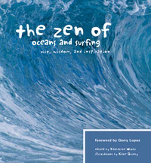 Zen Of Oceans And Surfing (The)