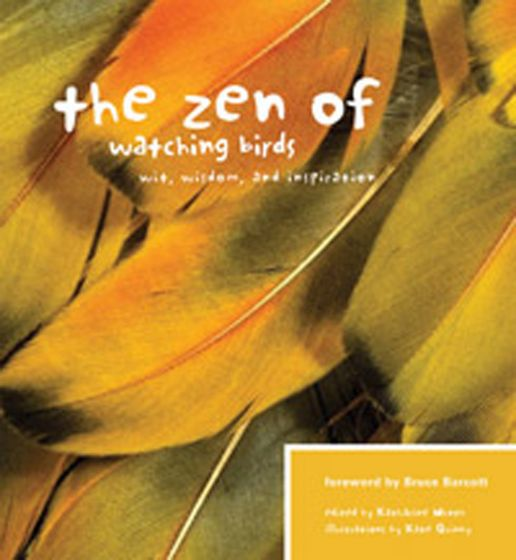 Zen Of Watching Birds (The)