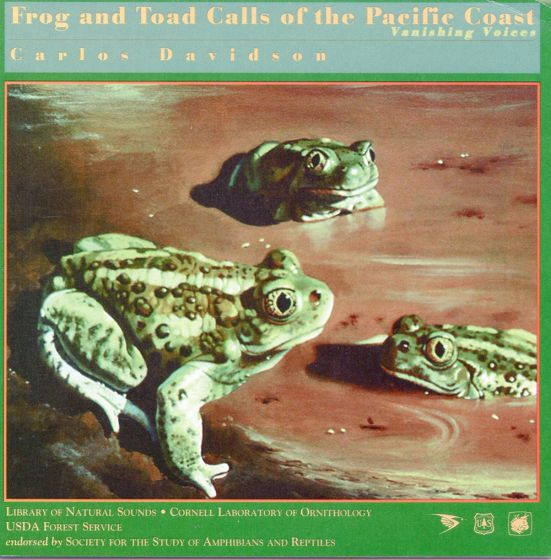 Frog And Toad Calls Of The Pacific Coast: Vanishing Voices Cd