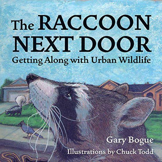 Raccoon Next Door (The): Getting Along with Urban Wildlife