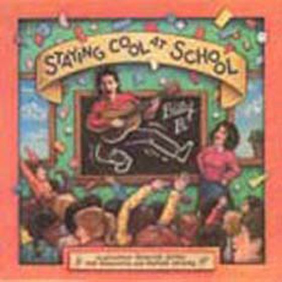 Staying Cool At School (Cd)