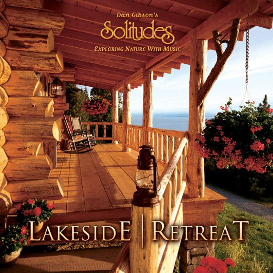Lakeside Retreat: Solitudes Cd.
