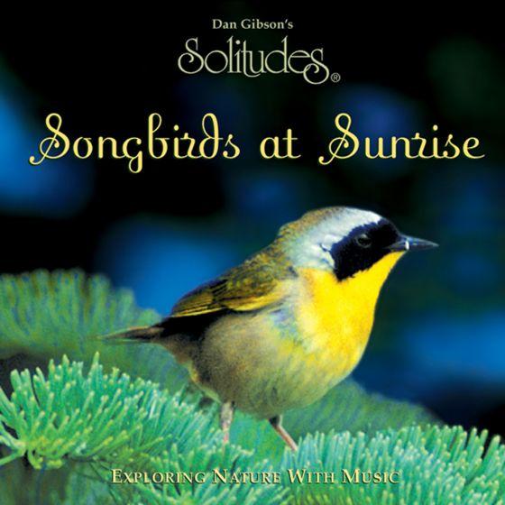 Songbirds At Sunrise: Solitudes Cd.