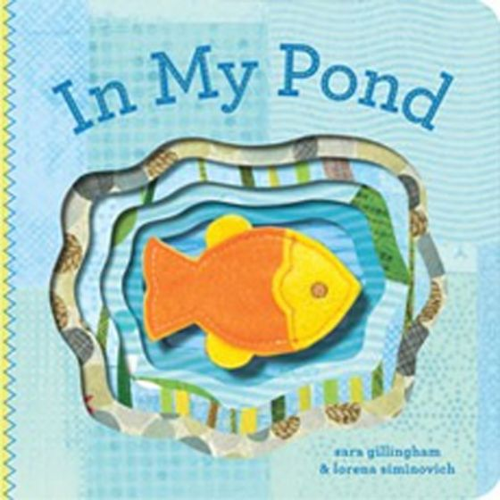 In My Pond (Finger Puppet Board Book)
