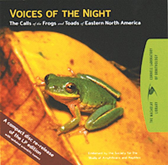 Voices Of The Night: The Calls Of The Frogs And Toads Of Eastern North America (36 Species)