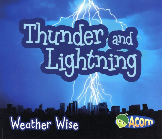 Thunder & Lightning (Weather Wise Series)
