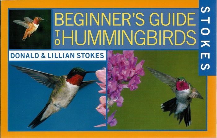 Hummingbirds (Stokes Beginner'S Guide)
