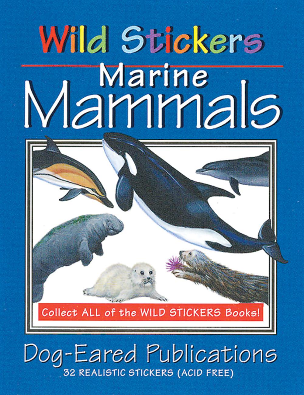 Marine Mammals (Wild Stickers Series)