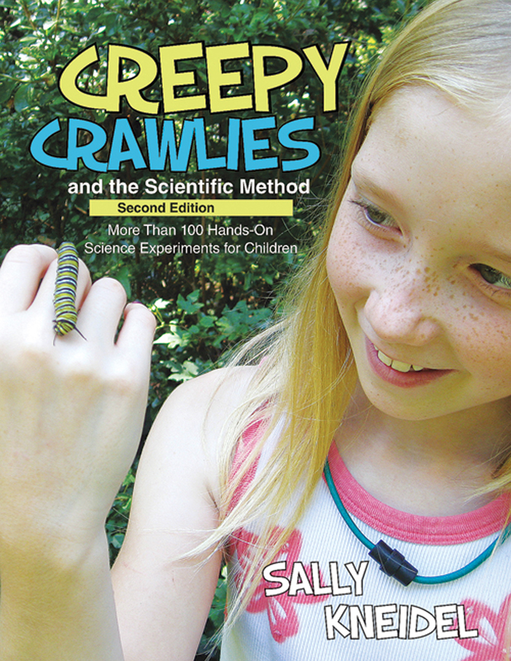 Creepy Crawlies and the Scientific Method (2nd Edition)