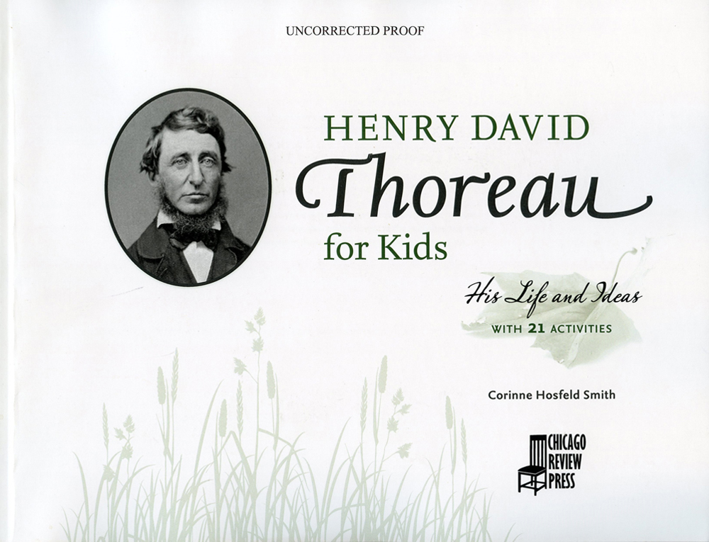 Henry David Thoreau for Kids: His Life and Ideas with 21 Activities