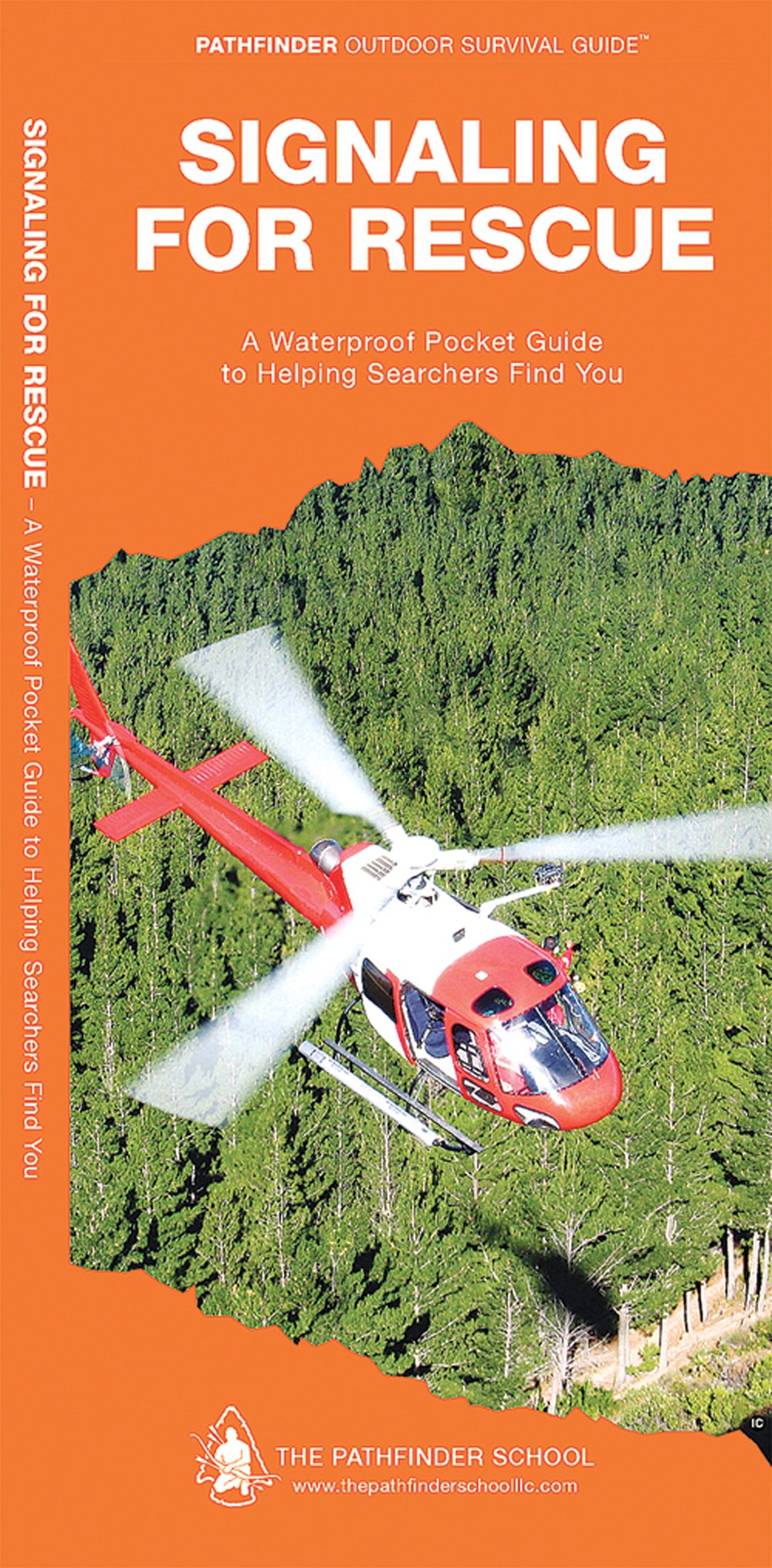 Signaling for Rescue (Pathfinder Outdoor Survival Guide™)