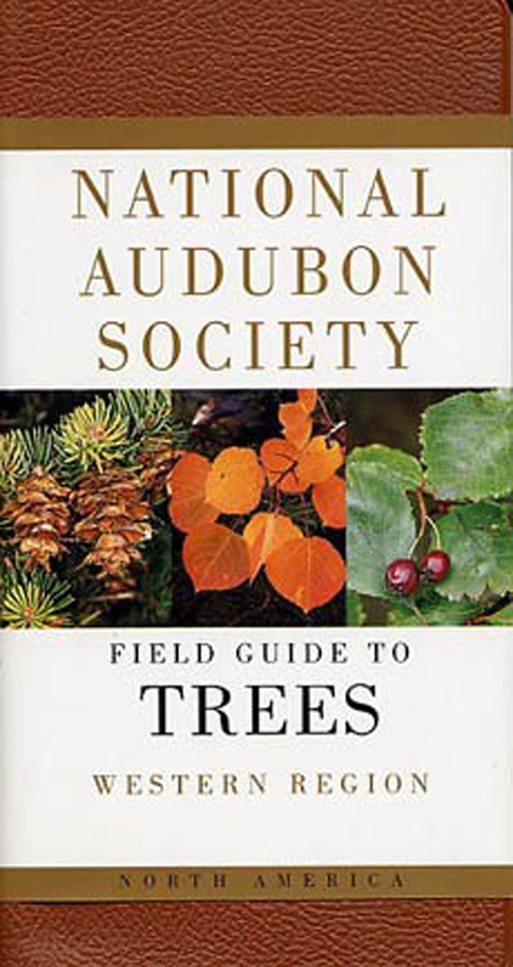 Field Guide to Trees, Western Region (National Audubon Society®)