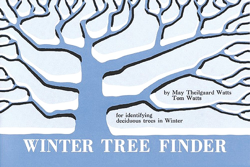 Winter Tree Finder: For Identifying Deciduous Trees in Winter (Eastern North America)