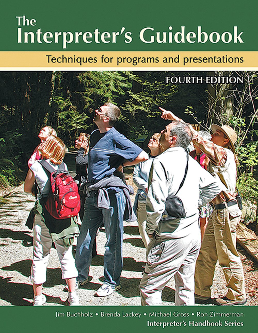 Interpreter's Guidebook (The): Techniques for Programs and Presentations (4th Edition)