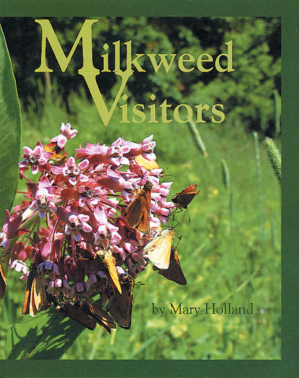 Milkweed Visitors