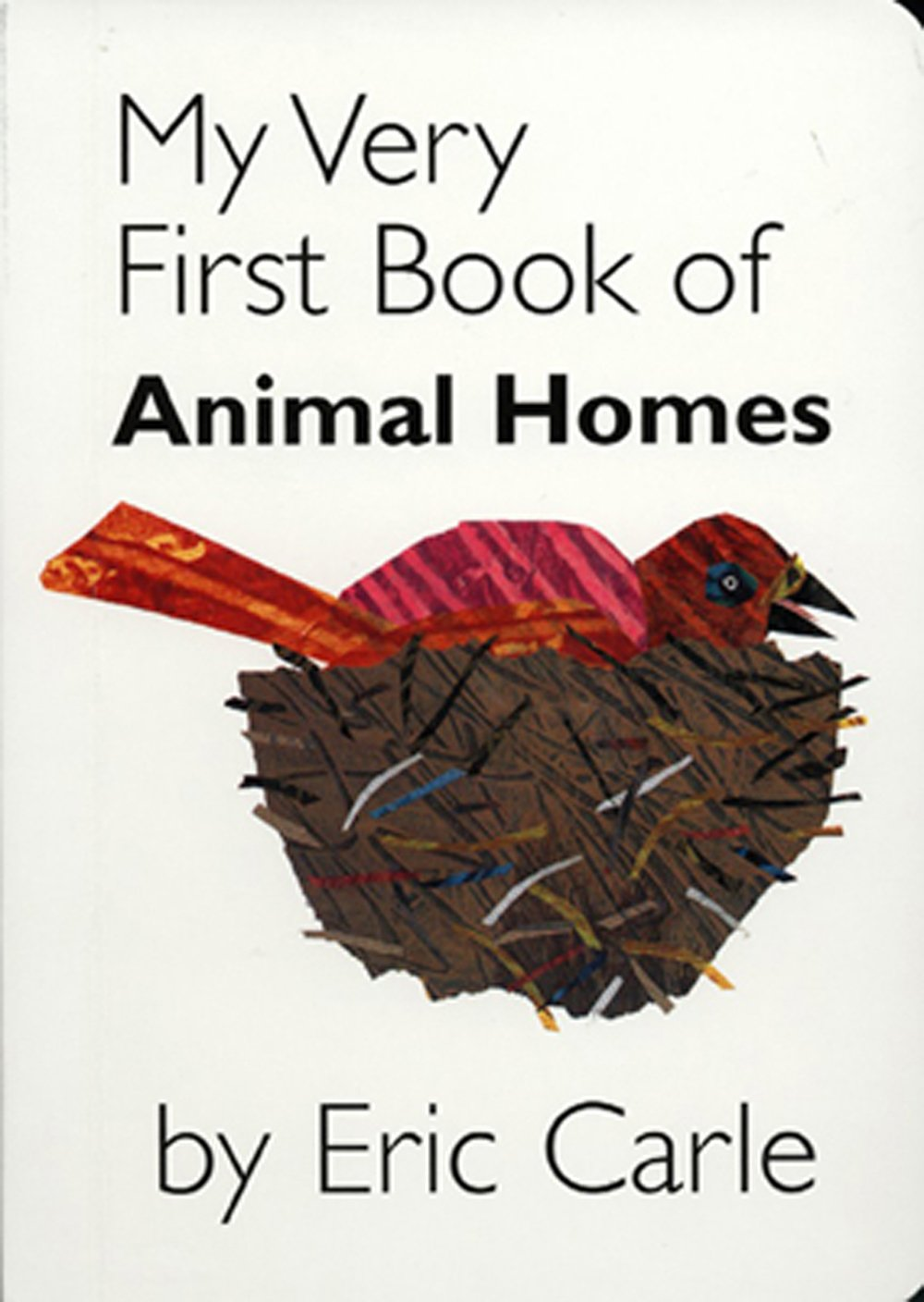 My Very First Book of Animal Homes (Board Book)